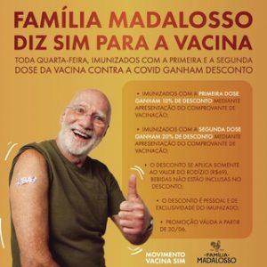 Família Madalosso oferece descontos aos clientes que comprovarem vacinação contra Covid-19